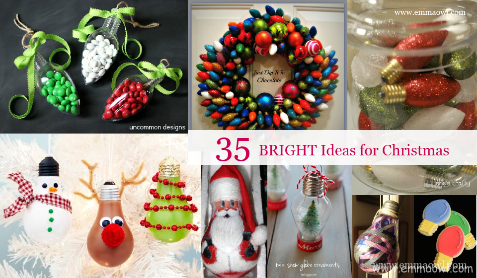 BRIGHT ideas for Christmas Decorations!