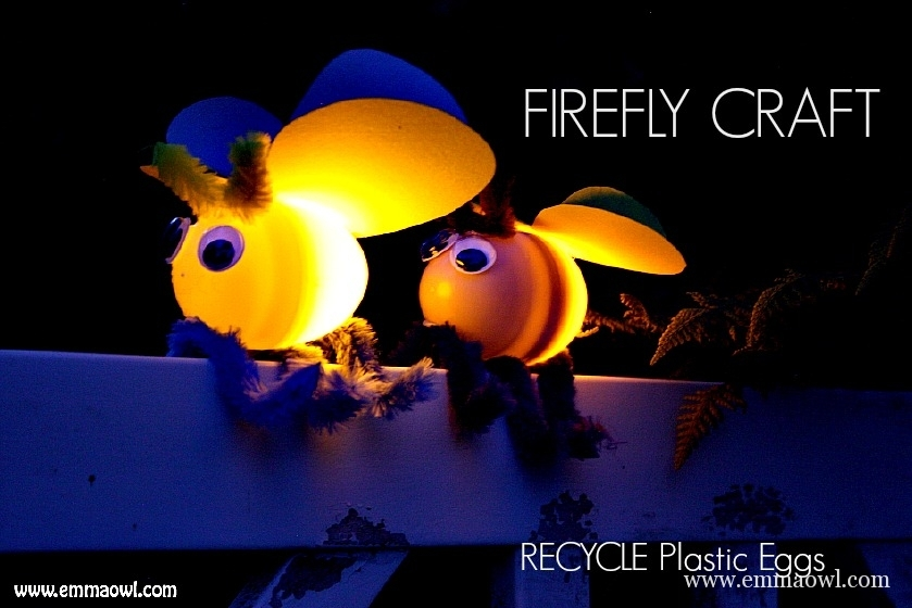 Fireflies-with-plastic-Easter-Eggs. This is a goodie! A Fantastic CHildren's Craft