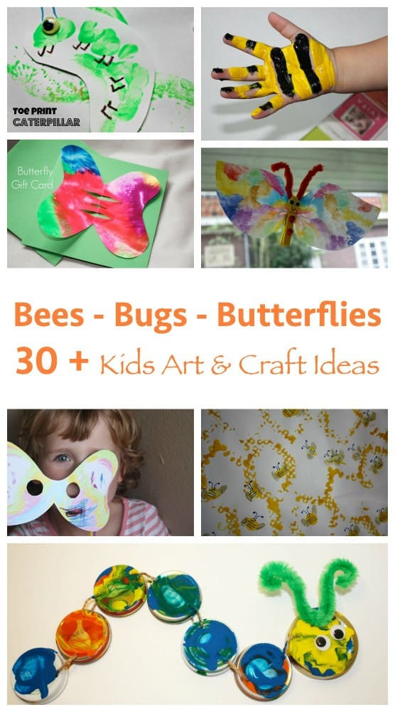 30 + Bees - Bugs - Butterflies Kids Craft Ideas