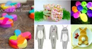 10 ways to Add even more FUN to Easter