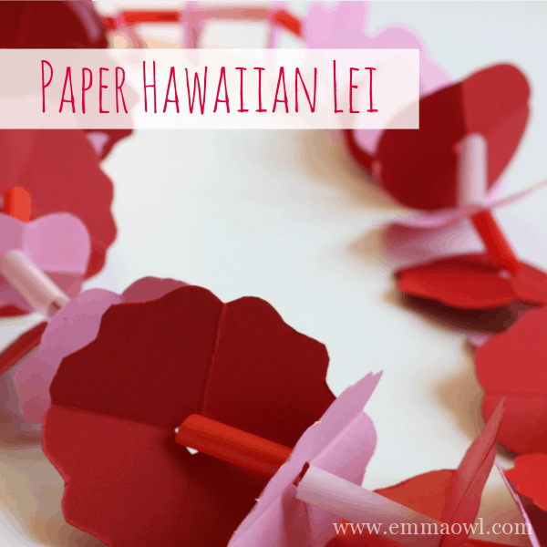 Paper Hawaiian Lei - Make your Own - this is so easy