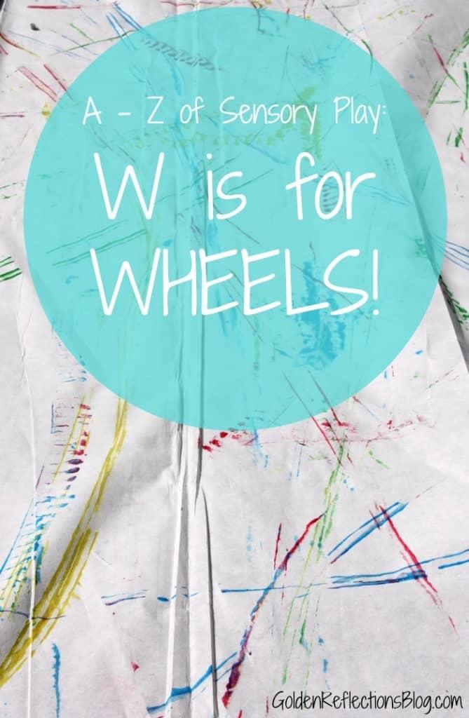 a-to-z-of-sensory-play-wheels-669x1024