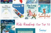 Kids Reading: Top 10 Holiday Snow & Ice Books