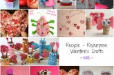Recycled Kids Crafts for Valentine's Day