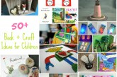 50+ Story and Craft Ideas for Children