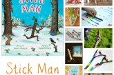 Stick Man – Julia Donaldson – Crafts and Activities