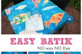 Easy Batik – NO Wax or Dye needed!