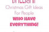 Christmas Gifts for People Who have Everything
